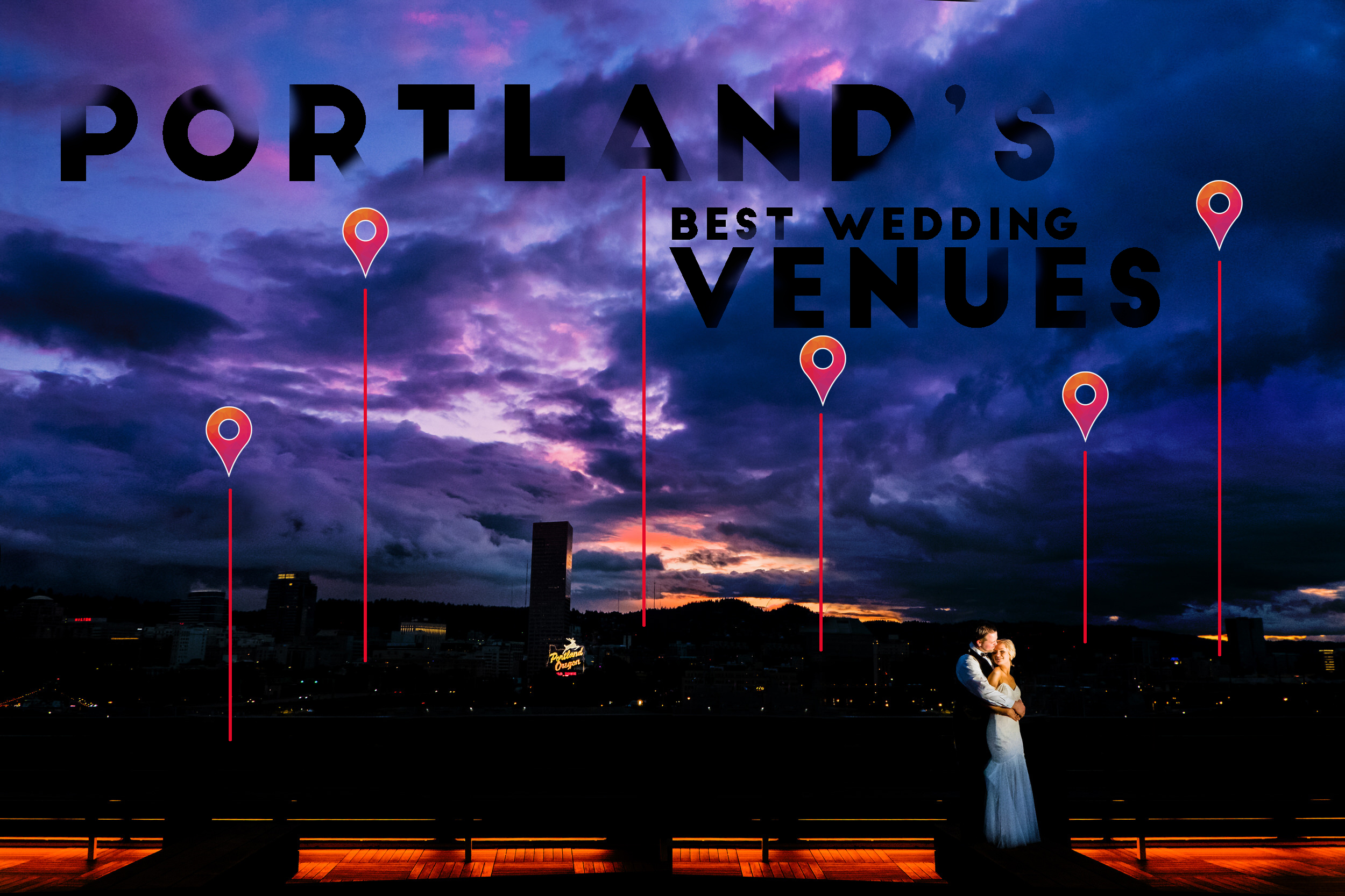 Portland's best wedding venues are teh best places in the Portland to get married